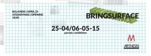 "[:en]Exhibition ""Bringsurface""[:lt]Paroda ""Bringsurface""[:]"