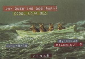 "[:en]Exhibition – concert ""WHY DOES THE DOG BARK?""[:lt]Paroda – koncertas ""Kodėl loja šuo?""[:]"